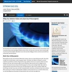 Billig-Gas mit einem Gas Preisvergleich