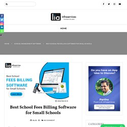 Best School Fees Billing Software for Small Schools