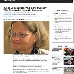 Judge Lucy Billings, who signed Occupy Wall Streetorder, is an ACLU veteran