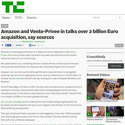 Amazon and Vente-Privee in talks over 2 billion Euro acquisition