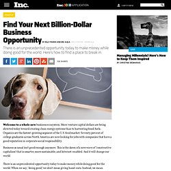 Find Your Next Billion-Dollar Business Opportunity