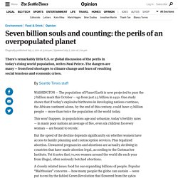 Seven billion souls and counting: the perils of an overpopulated planet