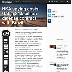 NSA spying costs U.S. a $4.5 billion defense contract with Brazil