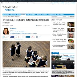 $3 billion not leading to better results for private schools