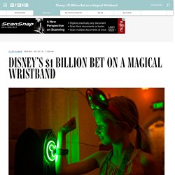 Disney's $1 Billion Bet on a Magical Wristband