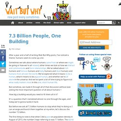 7.3 Billion People, One Building