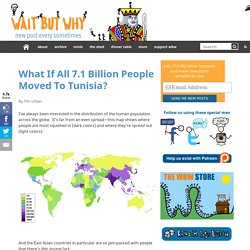 What If All 7.1 Billion People Moved To Tunisia?