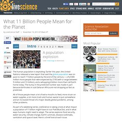 What 11 Billion People Mean for the Planet