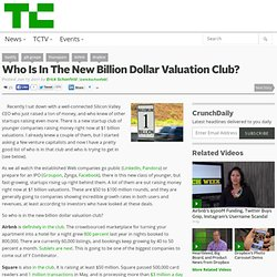 Who Is In The New Billion Dollar Valuation Club?
