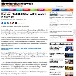 IBM, Intel Start $4.4 Billion in Chip Venture in New York