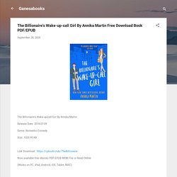 The Billionaire's Wake-up-call Girl By Annika Martin Free Download Book PDF/EPUB