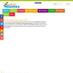 ESL Classroom Games Billionaire conditional sentences, first, zero, second and third conditionals