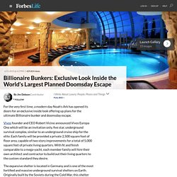 Billionaire Bunkers: Exclusive Look Inside the World's Largest Planned Doomsday Escape - ForbesLife