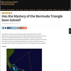 Has the Mystery of the Bermuda Triangle been Solved? - Billionaires Australia