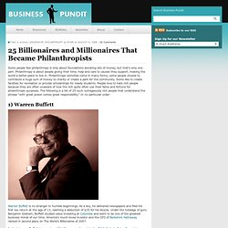 25 Billionaires and Millionaires That Became Philanthropists