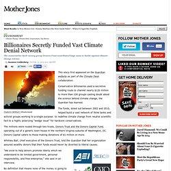 Billionaires Secretly Funded Vast Climate Denial Network