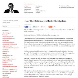 How the Billionaires Broke the System
