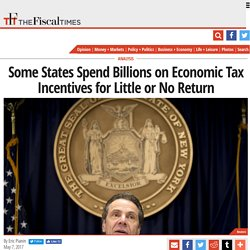 Some States Spend Billions on Economic Tax Incentives for Little or No Return