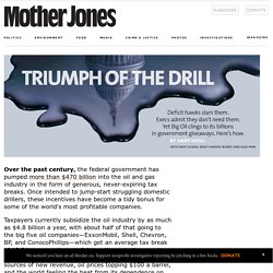 Triumph of the Drill: How Big Oil Clings to Billions in Government Giveaways