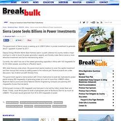 Sierra Leone Seeks Billions in Power Investments - Breakbulk
