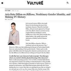 Asia Kate Dillon On Billions And Nonbinary Gender Identity