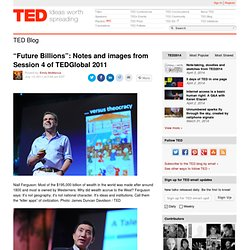 """Future Billions"": Notes and images from Session 4 of TEDGlobal 2011"