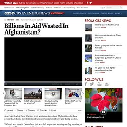 Billions In Aid Wasted In Afghanistan?