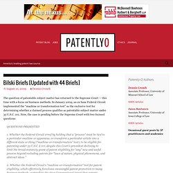 Patent Law Blog (Patently-O): Bilski Briefs
