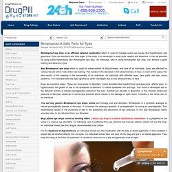 Bimatoprost-A Safe Tonic for Eyes