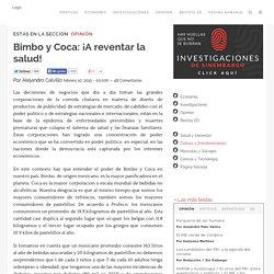 Bimbo y Coca: ¡A reventar la salud!