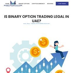 Is Binary Options Trading Legal in UAE?