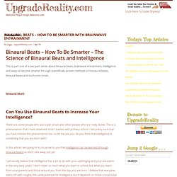 Binaural Beats - How To Be Smarter