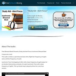 Free Binaural Beats - Study Aid Alert Focus Isochronic Binaural Beat- Free Binaural Beats