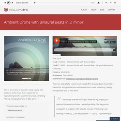 Ambient Drone with Binaural Beats in D minor