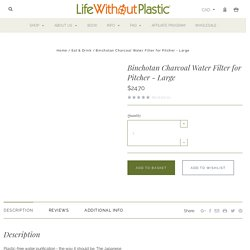 Binchotan Charcoal Water Filter for Pitcher - Large