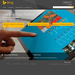 Microsoft Bing Maps for Enterprise - Integrated Mapping, Imaging