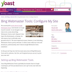 Bing Webmaster Tools: Configure My Site
