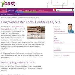 Bing Webmaster Tools: Configure My Site