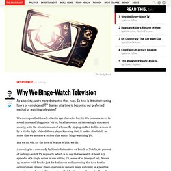 Why We Binge-Watch Television