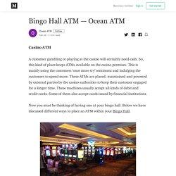 Bingo Hall ATM – Ocean ATM