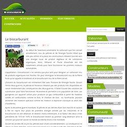Biocarburant : informations, avantages, inconvénients, histoire