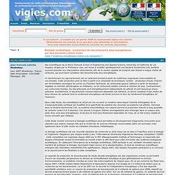 VIGIES - 2009 - Biologie synthétique : production de biocarburants plus énergétiques par des bactéries [Etats-Unis]