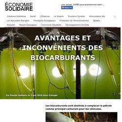 Les biocarburants : avantages et inconvénients