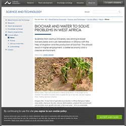 Biochar and water to solve problems in West Africa