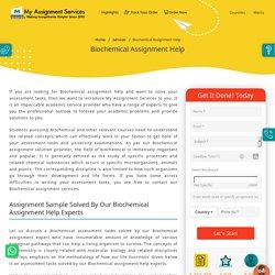 Biochemical Assignment Help Australia