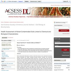 SOIL SCIENCE SOCIETY OF AMERICAN JOURNAL 13/06/19 Health Assessment of Nickel-Contaminated Soils Linked to Chemical and Biological Characteristics