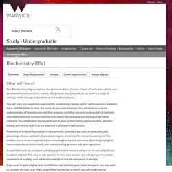 Biochemistry(BSc)/Undergraduate degree/University of Warwick/c700