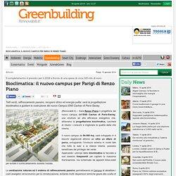 Bioclimatica: il nuovo campus per Parigi di Renzo Piano