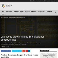 Las casas bioclimáticas 38 soluciones constructivas