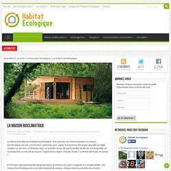 La maison bioclimatique